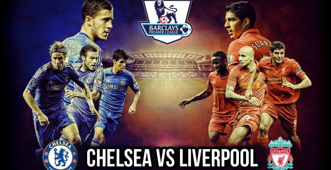 Chelsea vs Liverpool Free Tips