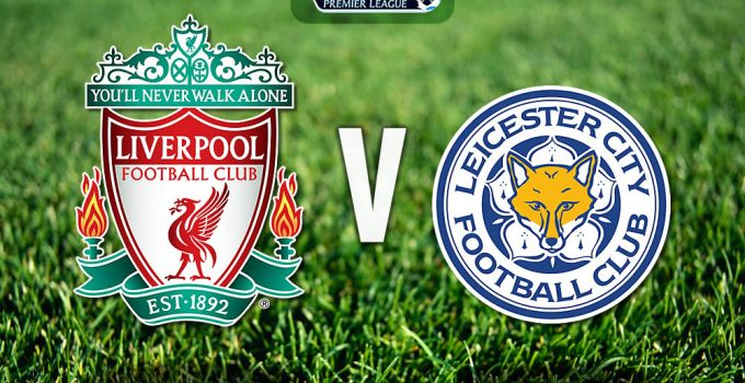 Liverpool v Leicester City EPL Match Preview