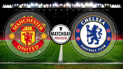 Manchester United v Chelsea EPL Match Preview