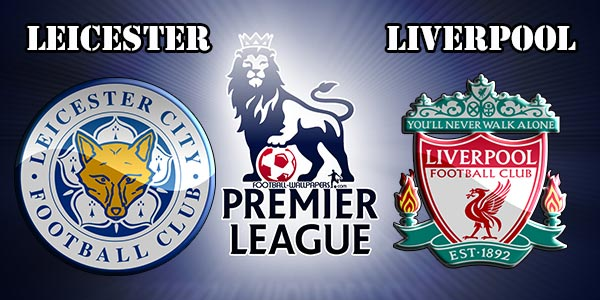 Leicester City v Liverpool EPL Match Preview