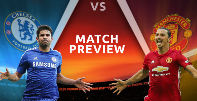 Chelsea V Manchester United Preview