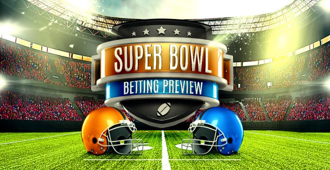 Betting on Super Bowl LI: Game and Betting Preview